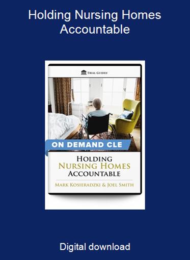 Holding Nursing Homes Accountable