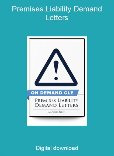 Premises Liability Demand Letters