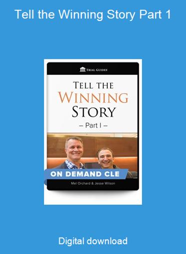 Tell the Winning Story Part 1