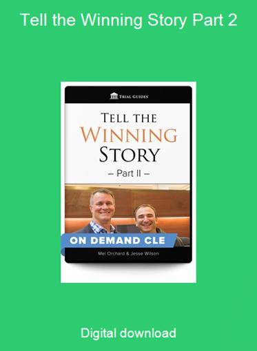 Tell the Winning Story Part 2