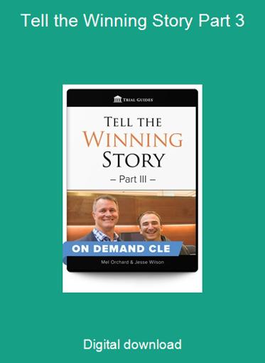 Tell the Winning Story Part 3