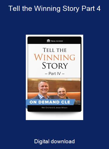 Tell the Winning Story Part 4
