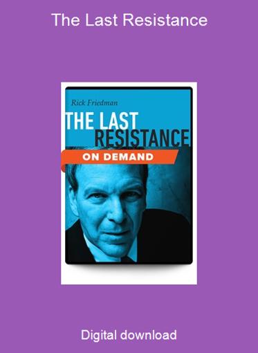 The Last Resistance