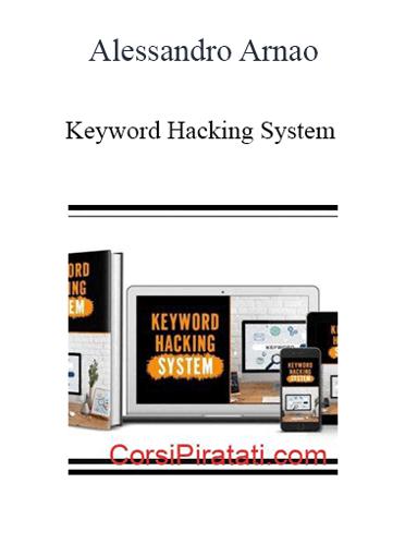 Alessandro Arnao - Keyword Hacking System