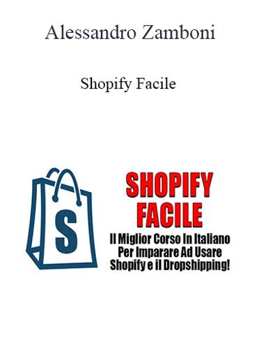 Alessandro Zamboni - Shopify Facile
