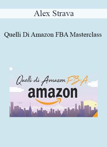 Alex Strava - Quelli Di Amazon FBA Masterclass