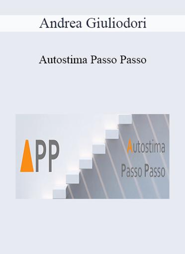 Andrea Giuliodori - Autostima Passo Passo