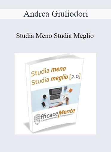 Andrea Giuliodori - Studia Meno Studia Meglio