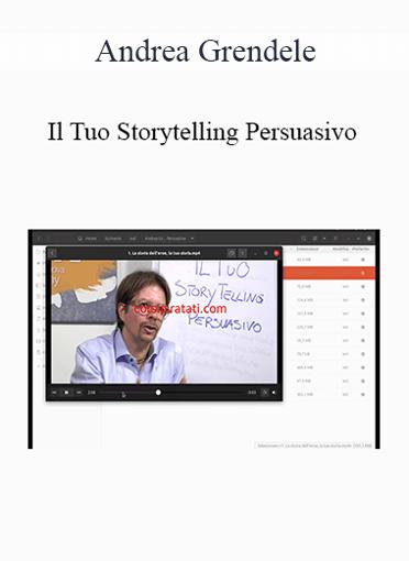 Andrea Grendele - Il Tuo Storytelling Persuasivo