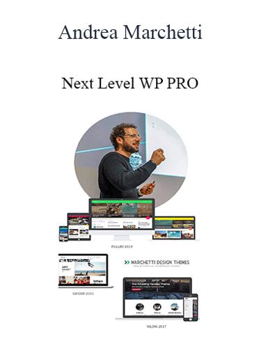 Andrea Marchetti - Next Level WP PRO