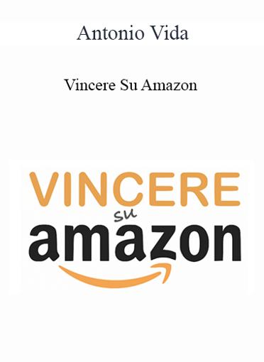 Antonio Vida - Vincere Su Amazon