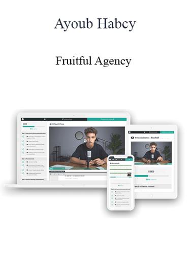 Ayoub Habcy - Fruitful Agency