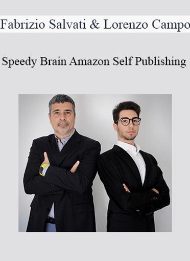 Fabrizio Salvati & Lorenzo Campo - Speedy Brain Amazon Self Publishing