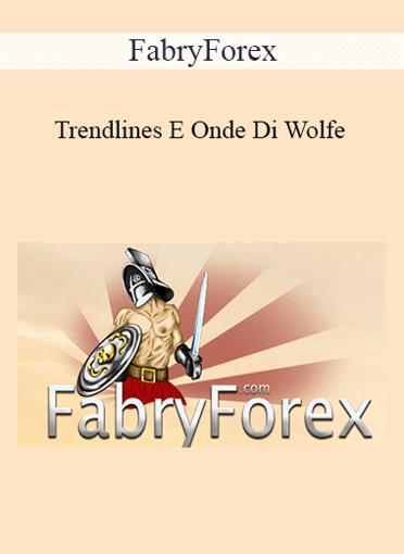 FabryForex - Trendlines E Onde Di Wolfe