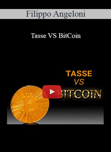 Filippo Angeloni - Tasse VS BitCoin