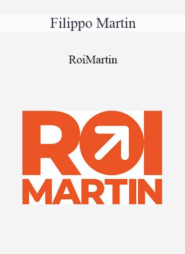 Filippo Martin - RoiMartin