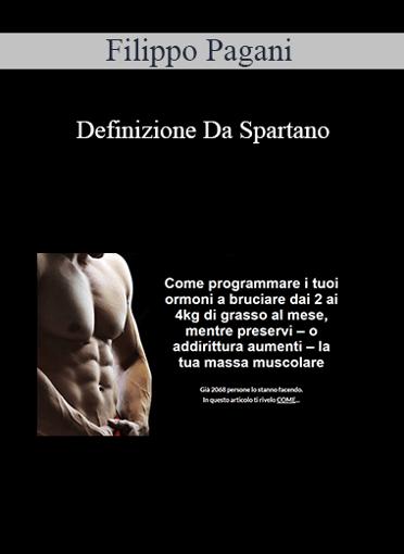Filippo Pagani - Definizione Da Spartano