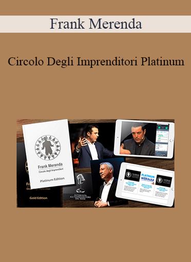 Frank Merenda - Circolo Degli Imprenditori Platinum