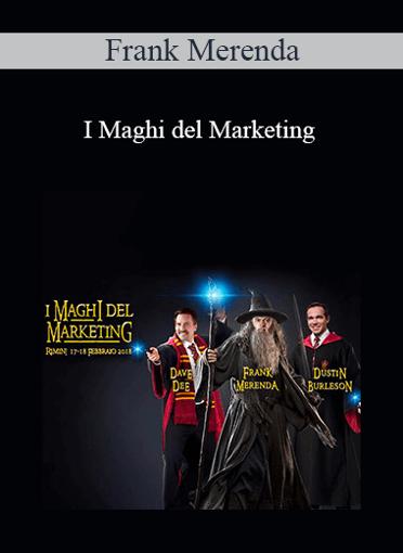Frank Merenda - I Maghi del Marketing