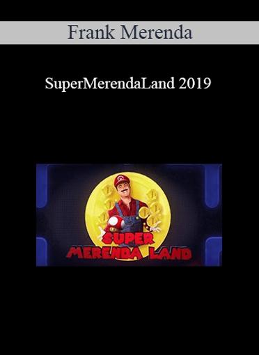 Frank Merenda - SuperMerendaLand 2019