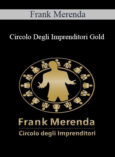 Frank Merenda - Circolo Degli Imprenditori Gold