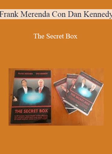 Frank Merenda Con Dan Kennedy - The Secret Box