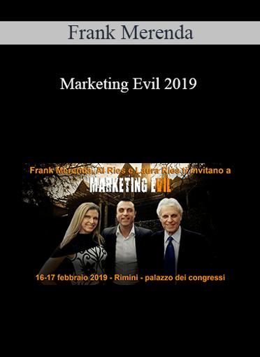 Frank Merenda - Marketing Evil 2019