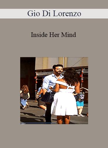 Gio Di Lorenzo - Inside Her Mind