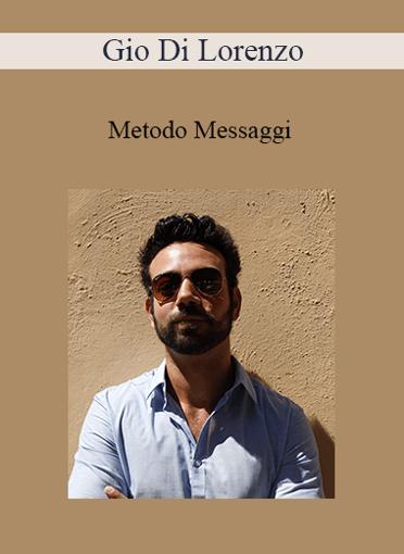 Gio di Lorenzo - Metodo Messaggi