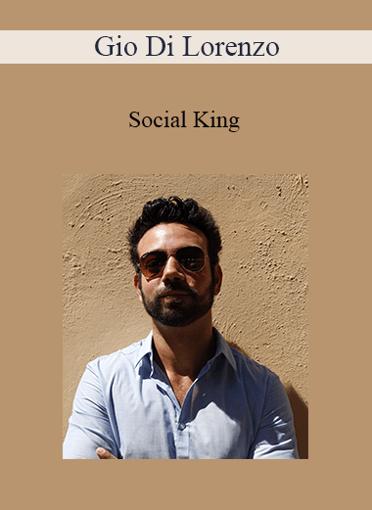 Gio Di Lorenzo - Social King