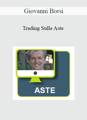 Giovanni Borsi - Trading Sulle Aste