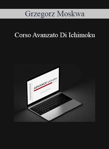 Grzegorz Moskwa - Corso Avanzato Di Ichimoku