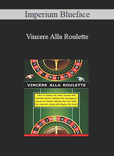 Imperium Blueface - Vincere Alla Roulette