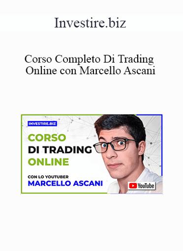 Investire.biz - Corso Completo Di Trading Online con Marcello Ascani