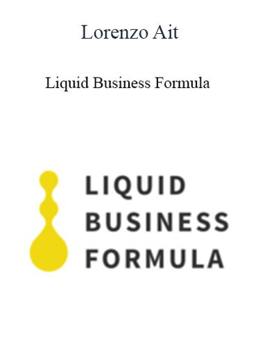 Lorenzo Ait - Liquid Business Formula