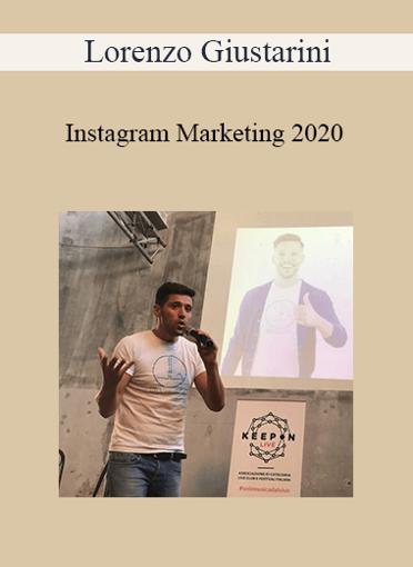 Lorenzo Giustarini - Instagram Marketing 2020