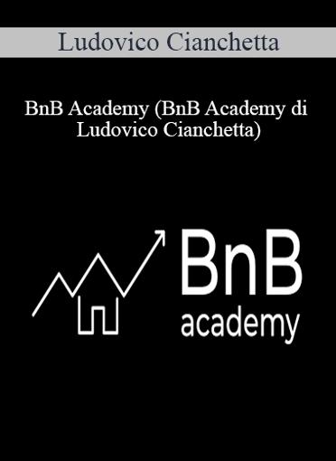 Ludovico Cianchetta - BnB Academy