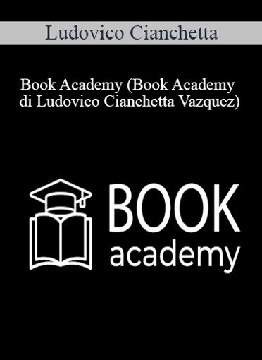 Ludovico Cianchetta - Book Academy