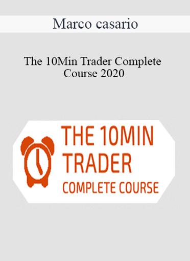 Marco casario - The 10Min Trader Complete Course 2020