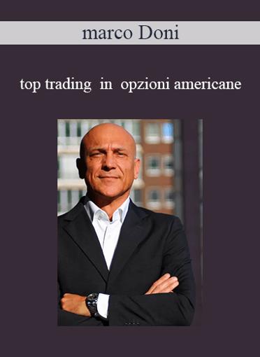 Marco Doni - Top Trading In Opzioni Americane