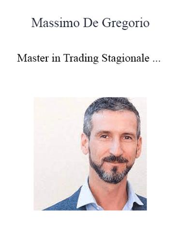 Massimo De Gregorio - Master in Trading Stagionale