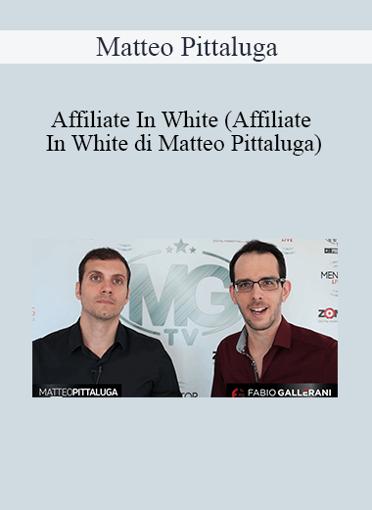 Matteo Pittaluga - Affiliate In White
