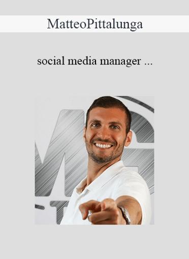 Matteo Pittalunga - Social Media Manager