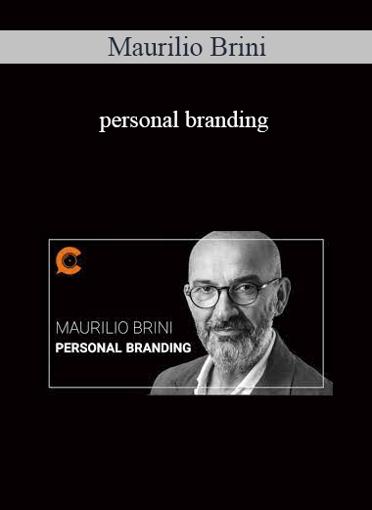 Maurilio Brini - Personal Branding