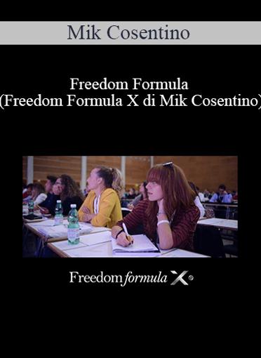 Mik Cosentino - Freedom Formula