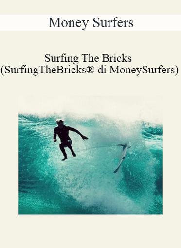 Money Surfers - Surfing The Bricks