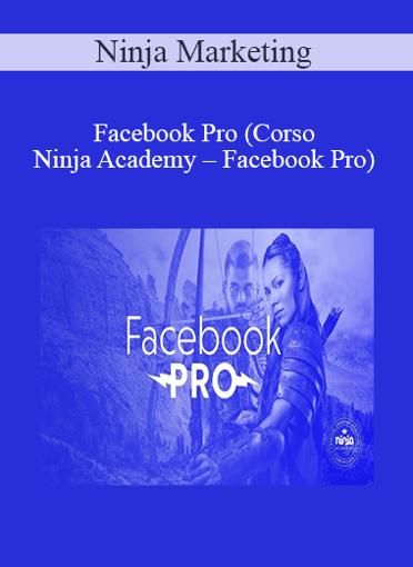 Ninja Marketing - Facebook Pro
