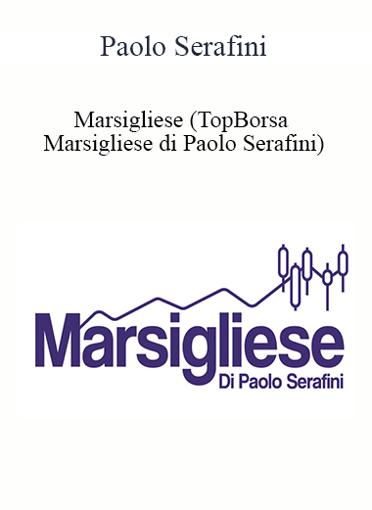 Paolo Serafini - Marsigliese