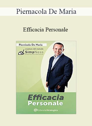 Piernicola De Maria - Efficacia Personale