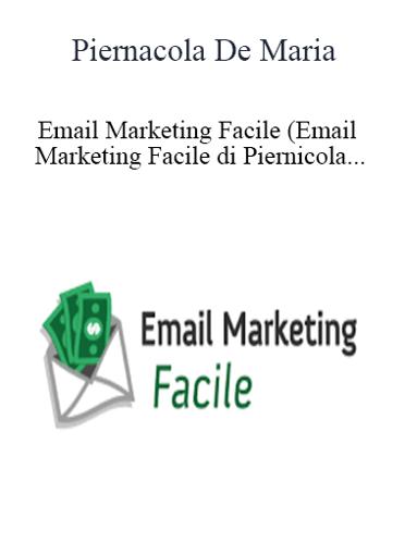 Piernicola De Maria - Email Marketing Facile